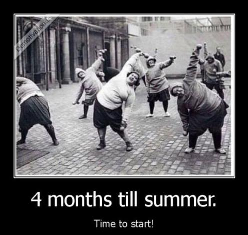 4 months till summer! Time to start!